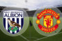 West Brom vs Manchester United – Featured Picks
