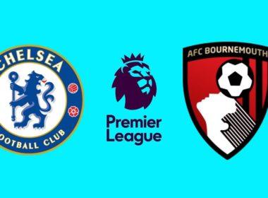 Premier League Chelsea vs AFC Bournemouth